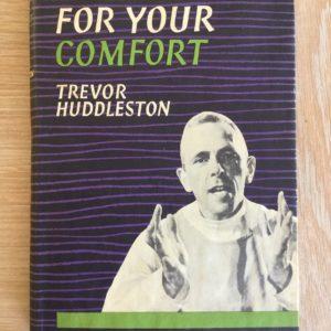 Naught_For_Your_Comfort_Trevor_Huddleston