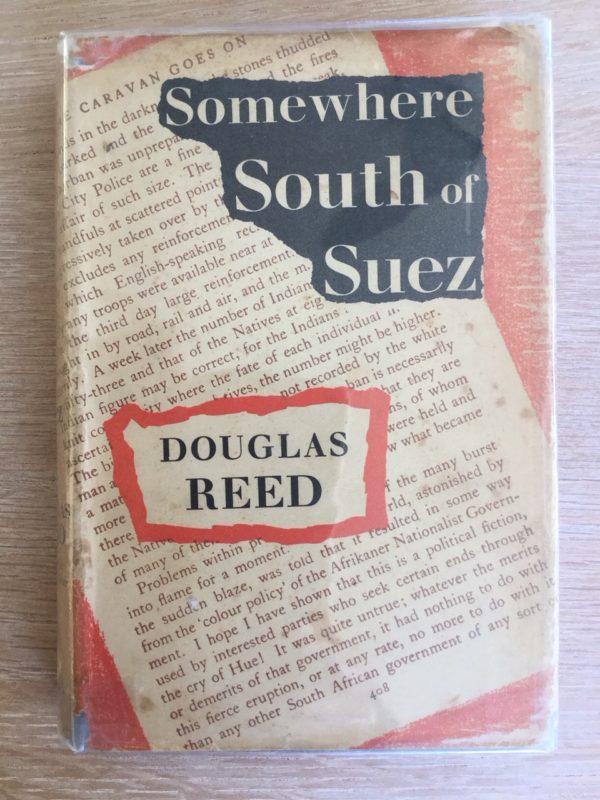 Somewhere_South_of_Suez_Douglas_Reed