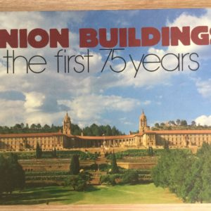 Union_buildings_first_75_years