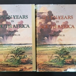 Seven years in South Africa - Emil Holub (2 Volumes)