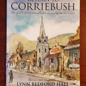 Return to Corriebush - Stories and Recipes by Lynn Bedford Hall