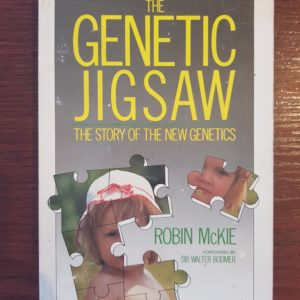 The Genetic Jigsaw: The Story of the New Genetics - Robin McKie