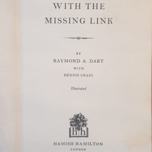 Adventures with the Missing Link - Raymond A. Dart with Dennis Craig