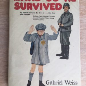 ...And So He Survived - Gabriel Weiss