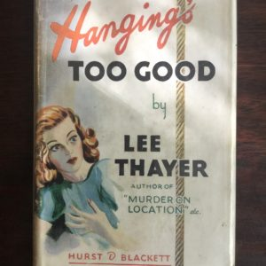 hanging's_too_good_lee_thayer