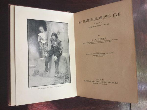 St. Bartholomew's Eve: A Tale Of The Huguenot Wars - G.A. Henty