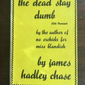 the_dead_stay_dumb_james_hadley_chase