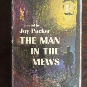 the_man_in_the_mews_joy_packer