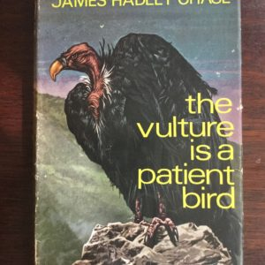the_vulture_is_a_patient_bird_james_hadley_chase