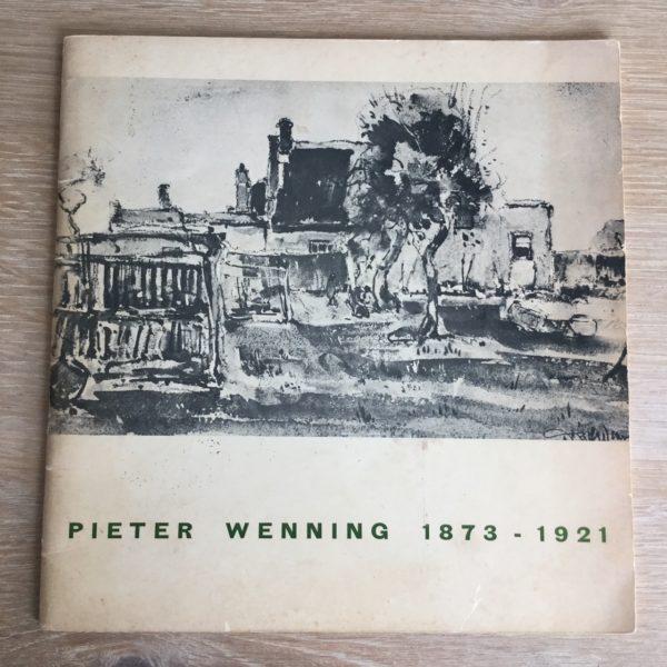 Pieter Wenning 1873-1921: Herdenkingstentoonstelling