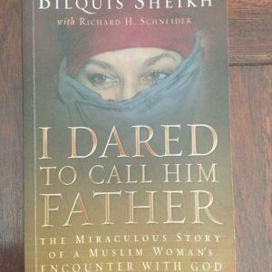 dared_to_call_him_father_bilquis_sheikh